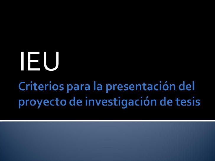 Criterios Para La PresentacióN Del Proyecto De InvestigacióN