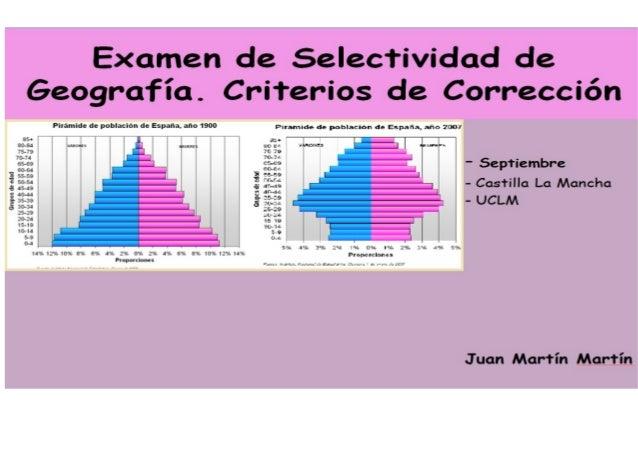 Criterios de corrección. geografía, septiembre 2013. castilla la mancha.