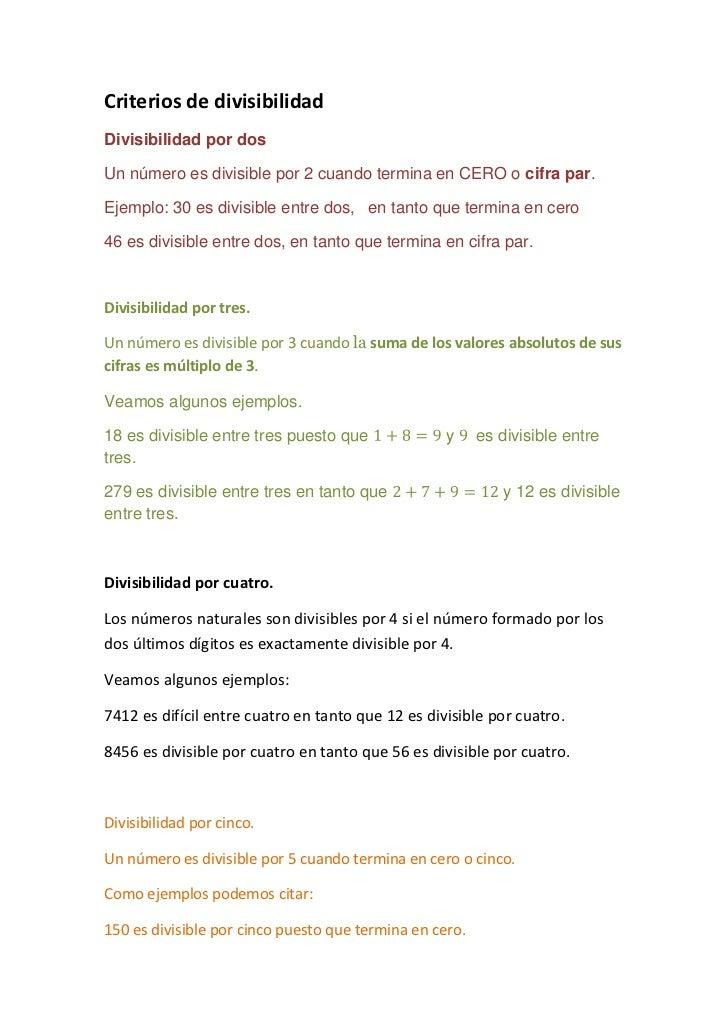 Criterios de divisibilidad<br />Divisibilidad por dos<br />Un número es divisible por 2 cuando termina en CERO o cifra par...