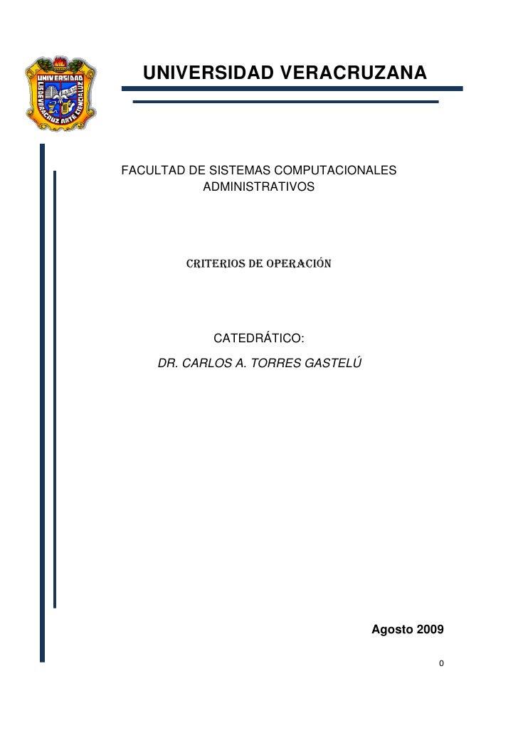 UNIVERSIDAD VERACRUZANA    FACULTAD DE SISTEMAS COMPUTACIONALES            ADMINISTRATIVOS             CRITERIOS DE OPERAC...