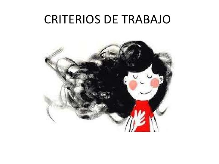 CRITERIOS DE TRABAJO