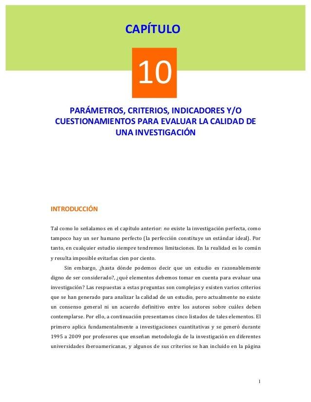 CAPÍTULO   10       PARÁMETROS,CRITERIOS,INDICADORESY/O CUESTIONAMIENTOSPARAEVALUARLACALIDADDE UNAINVEST...