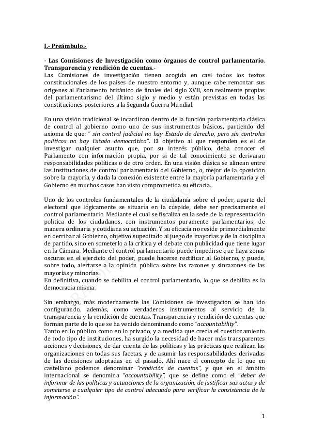 1 I.- Preámbulo.- - Las Comisiones de Investigación como órganos de control parlamentario. Transparencia y rendición de cu...