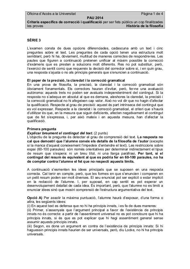 Oficina d'Accés a la Universitat Pàgina 1 de 4 PAU 2014 Criteris específics de correcció i qualificació per ser fets públi...