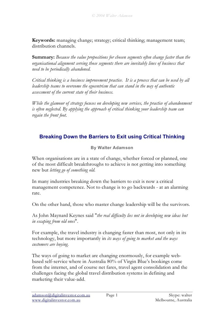 Critical Thinking and Breaking Down The Barriers To Exit