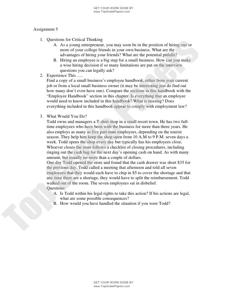 GET YOUR WORK DONE BY                                   www.TopGradePapers.com Assignment 5    1. Questions for Critical T...