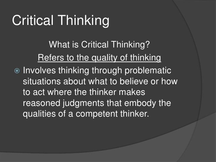 is there a difference between critical and creative thinking Purpose of critical thinking critical thinking involves the differentiation of statements of fact,  adapted with permission from critical thinking  differences.