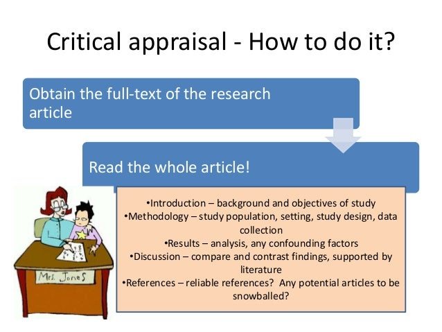 critical appraisal of research literature Critical appraisal of the literature william f miser, md, ma, department of family medicine , and effective approach to the critical review of original research.