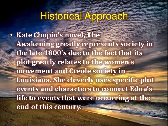 the significant themes in the awakening by kate chopin In a pivotal scene in kate chopin's novel the awakening, protagonist edna   power of significant import had been given her soul  themes, plots and  conventions, and uses those merely as a protective cover for the more.