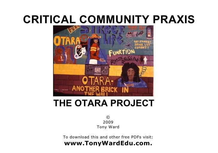 Critical Community Praxis Otara