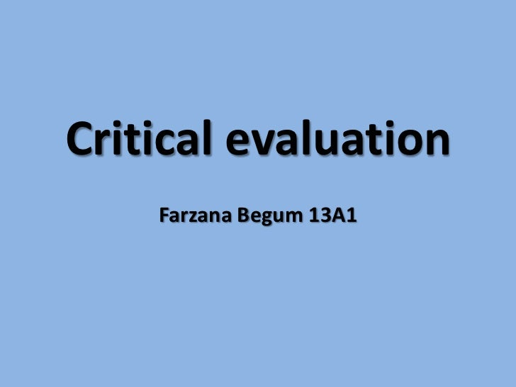 Critical evaluation q3