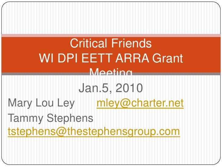 Critical Friends DPI EETT ARRA Meeting