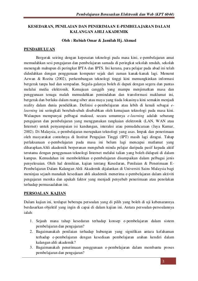 Pembelajaran Berasaskan Elektronik dan Web (KPT 6044) KESEDARAN, PENILAIAN DAN PENERIMAAN E-PEMBELAJARAN DALAM KALANGAN AH...