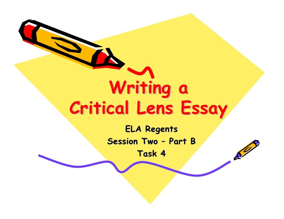 good critical lens essay Most people don't find it thrilling to read about a person doing good acts, so when they read works about wrong do-ings essay about critical lens.