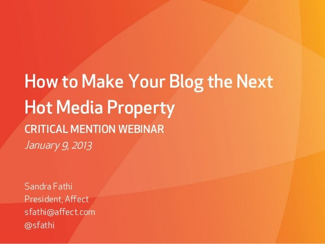 How To Make Your Blog The Next Hot Property