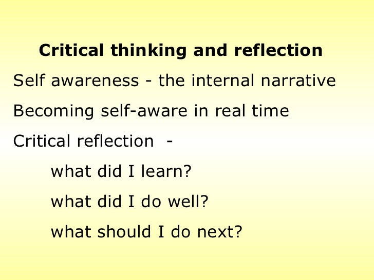 critical thinking personal reflection paper The clinical reflection article contest it is a powerful tool for development of novice critical thinking and others) this personal reflective activity.