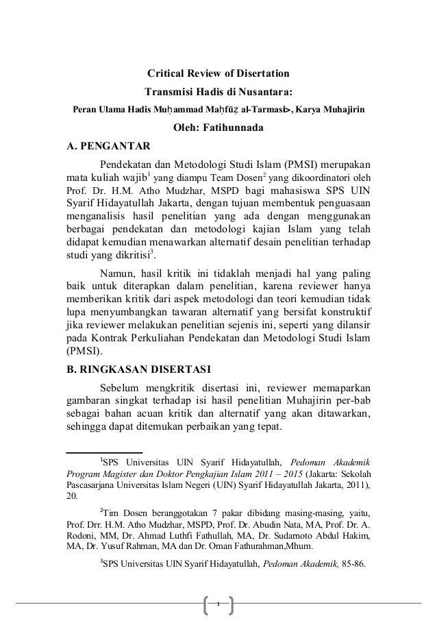 Critical Review of Disertation                    Transmisi Hadis di Nusantara: Peran Ulama Hadis Muḥ ammad Maḥ fūẓ al-Tar...