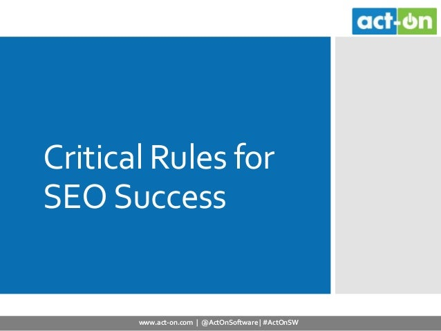 Critical Rules for SEO Success in 2014