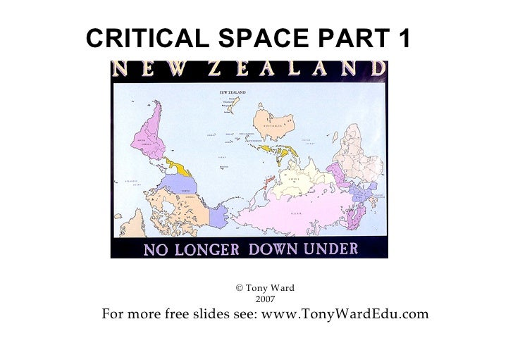 CRITICAL SPACE PART 1                        © Tony Ward                        2007  For more free slides see: www.TonyWa...