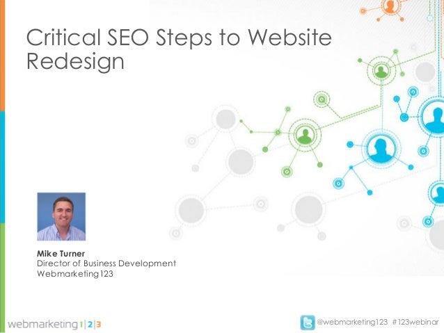 Critical SEO Steps for Website Redesign - slides 20130924