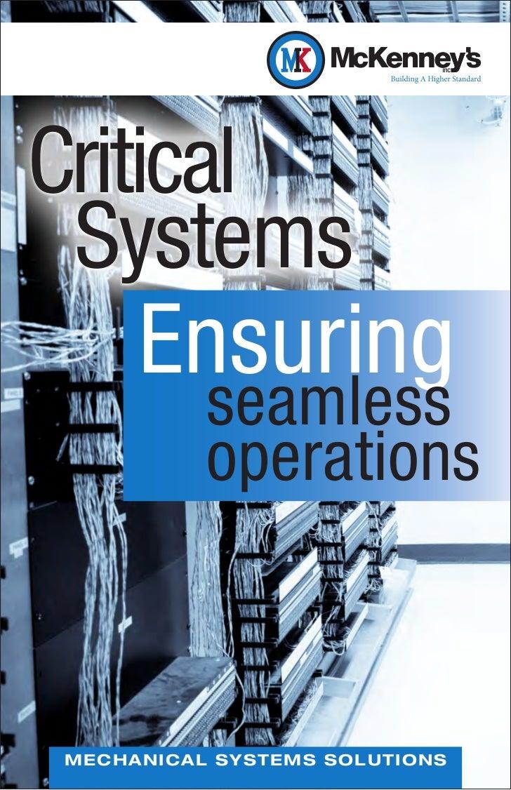 Critical Systems       Ensuring              seamless              operationsM E C H A NI CAL SYST EMS SO LUTI O NS