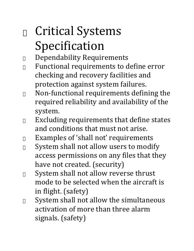 Critical Systems Specification Dependability Requirements Functional requirements to define error checking and recovery fa...