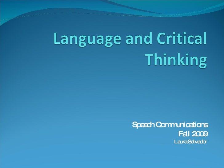Speech Communications Fall 2009 Laura Salvador