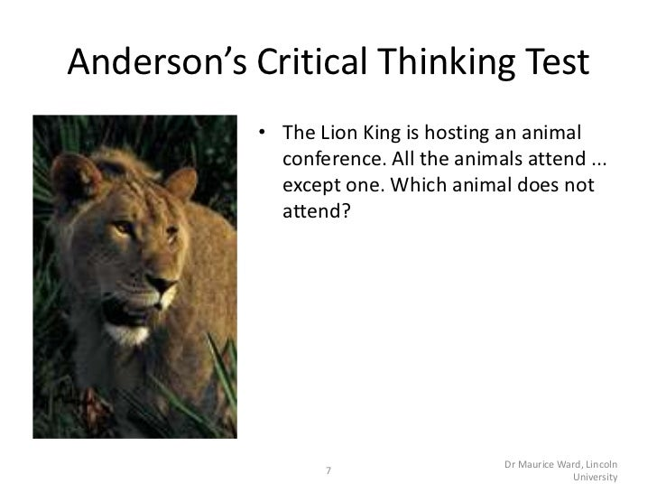 what is a critical thinking test Watson-glaser critical thinking test has been designed to evaluate the ability of a person to absorb information, understand its a true critical thinker does not simply accept someone else's conclusions and arguments but seeks his own truth with a clear sense of self, he makes connections.