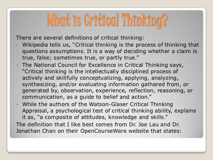 what is the definition of critical thinking in psychology Learn thinking critically psychology with free interactive flashcards choose from 500 different sets of thinking critically psychology flashcards on quizlet  operational definition replication  critical thinking in psychology exam 1 argument: critical thinking fallacies types of fallacies a reason for a position given with the aim.
