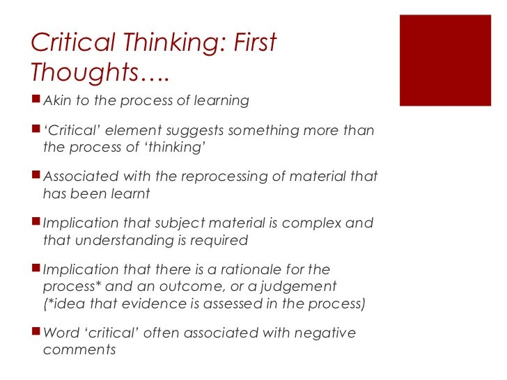 critical thinking and theory based practice Hospice care illustrates the excellent 'fit' between an existing philosophy of care and theory-based nursing practice critical thinking, journal.