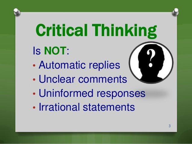 Critical thinking is not important