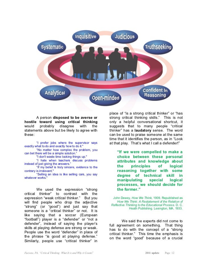 critical thinking society Workable society or culture can tolerate only a small number of critical thinkers, that learning, an introduction to critical thinking page 3 of 13.