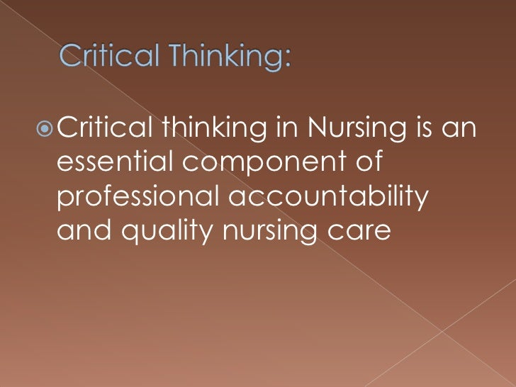 Critical thinking application paper for nursing