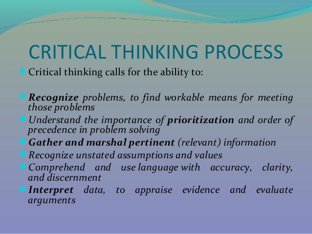 the importance of critical thinking in nursing Critical thinking  implies the importance or centrality of thinking to an issue, ques- tion, or problem of concern it does not mean  disapproval  or  negative.