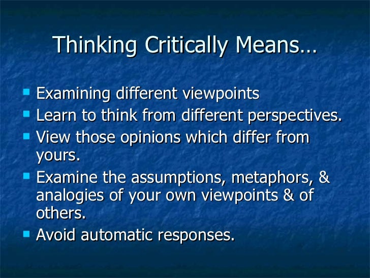 critical thinking means in hindi A definition critical thinking is that mode of thinking - about any subject a well cultivated critical thinker: raises vital questions and problems.