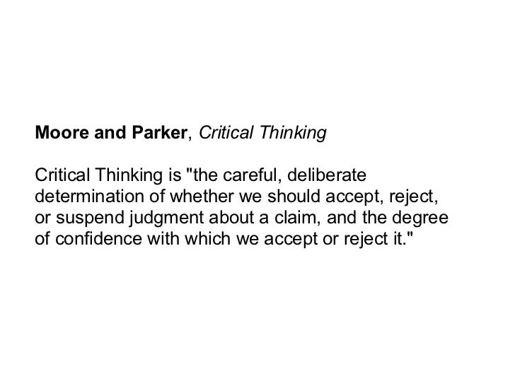 Critical thinking moore parker