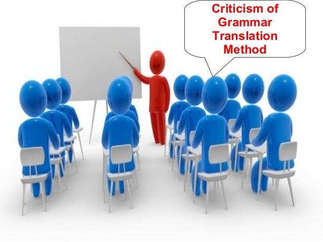 Critics of grammar translation method sunum