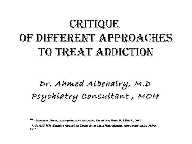 approaches to addiction As with every health condition, decreasing stress and boosting one's immunity and psychological resilience can help the body cope better, heal more quickly, and maintain health the holistic approach encourages the patient to include healing strategies that support the whole person there are many healing modalities that offer specific.