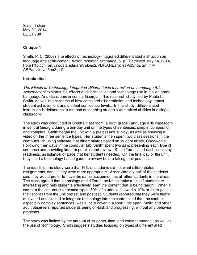 Sarah Tolson May 21, 2014 EDET 780 Critique 1 Smith, P. C. (2006) The effects of technology-integrated differentiated inst...