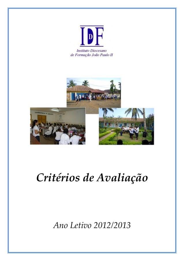 Critérios de Avaliação   Ano Letivo 2012/2013