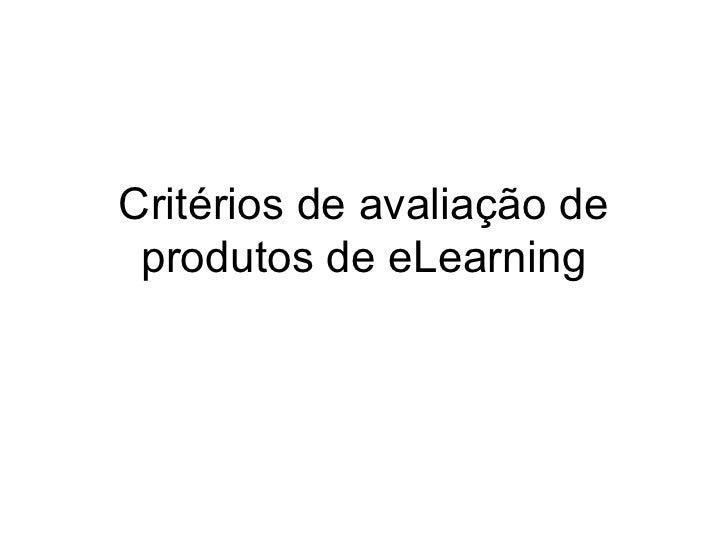 Critérios de avaliação de produtos de eLearning