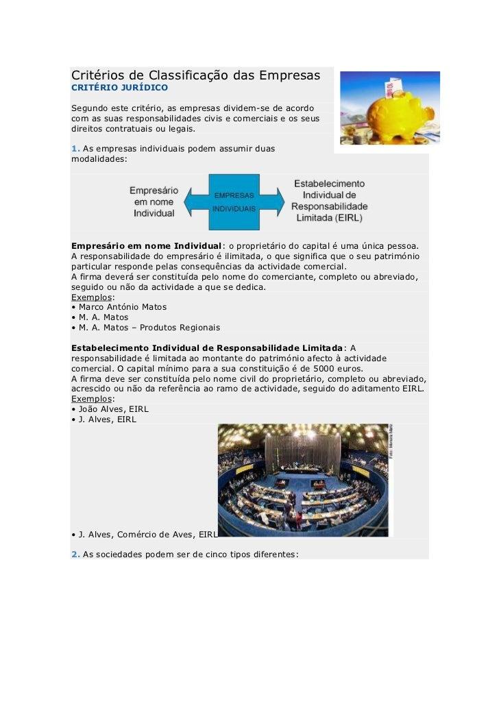 Critérios de Classificação das EmpresasCRITÉRIO JURÍDICOSegundo este critério, as empresas dividem-se de acordocom as suas...