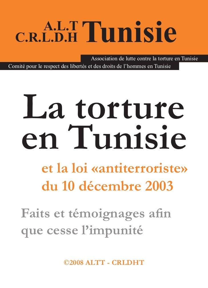A.L.T   C.R.L.D.H                     Tunisie                                     Association de lutte contre la torture e...