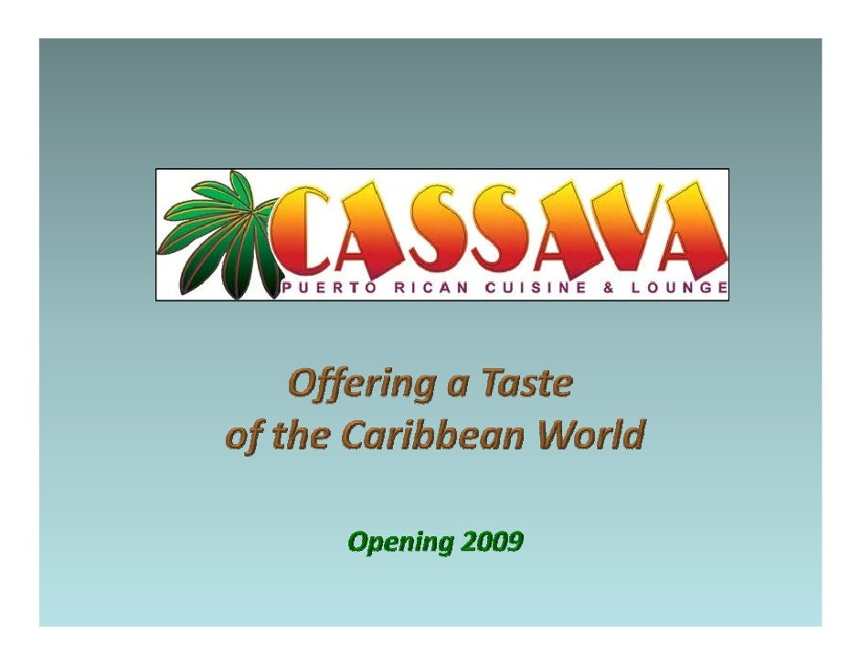 Offering a Taste <br />of the Caribbean World<br />www.cassavarestaurant.com<br />