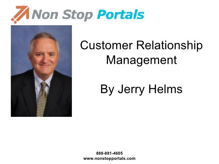 Customer Relationship Management By Jerry Helms