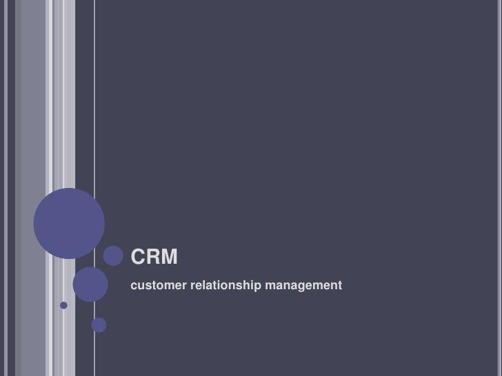 CRMcustomer relationship management