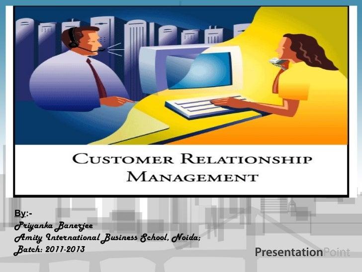 By :- Priyanka Banerjee Amity International Business School, Noida; Batch: 2011-2013