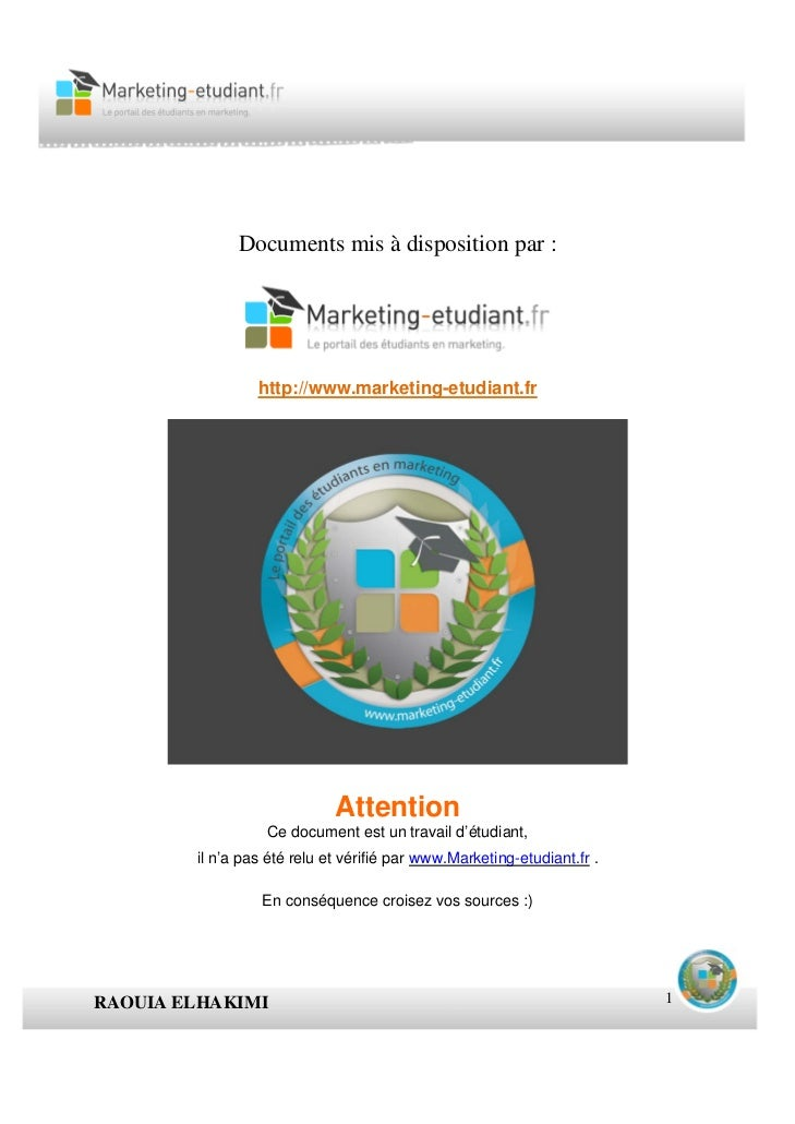 Documents mis à disposition par :                 http://www.marketing-etudiant.fr                             Attention  ...