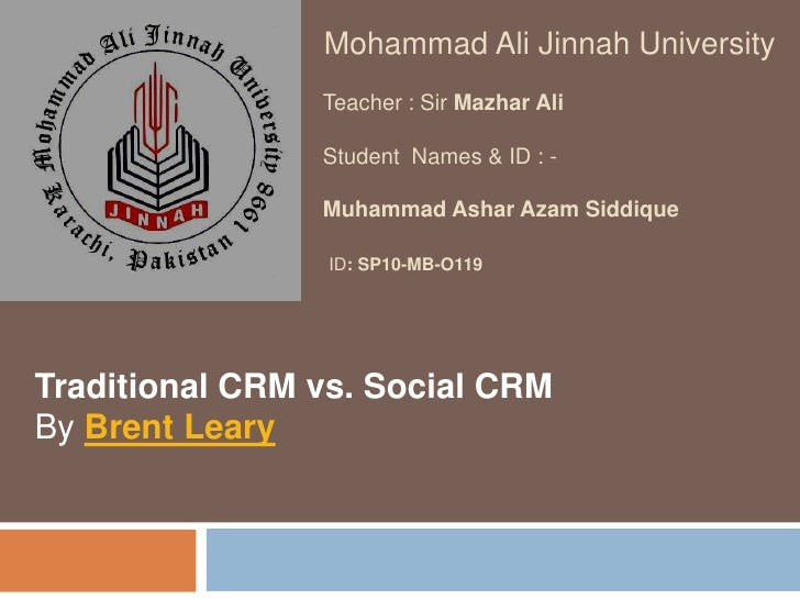 Traditional CRM vs. Social CRM, Presented by Ashar Azam