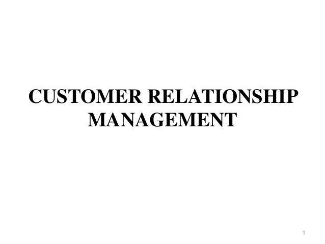 Customer relationship management with examples